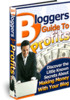 Thumbnail Bloggers Guide To Profits-Master Resell Rights