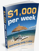 How To Make $1,000 Per Week Working 1 Day