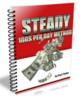 Steady $100 Per Day Method
