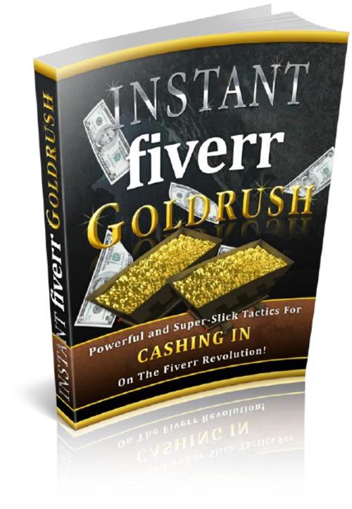 Product picture Instant Fiverr Goldrush
