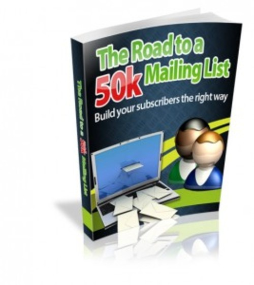 Product picture  The Road To A 50k Mailing List